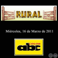 RURAL - 16 de Marzo de 2011 - ABC COLOR